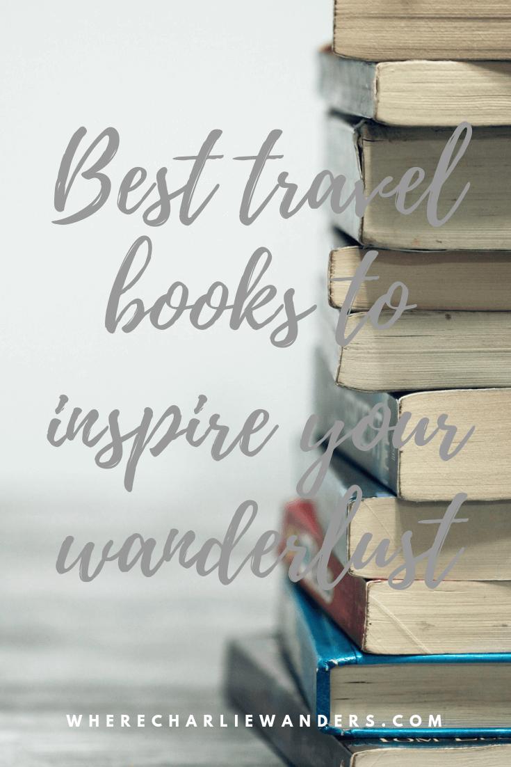 Pinterest image for best travel books to inspire your wanderlust