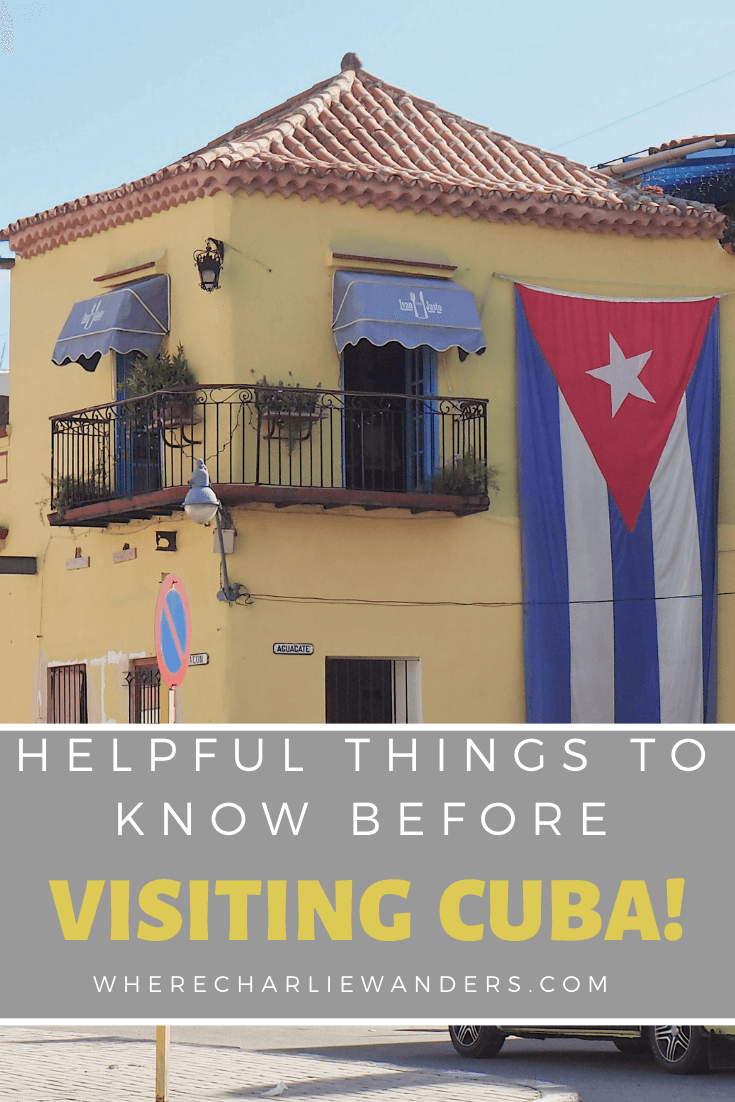 useful things to know before visiting Cuba