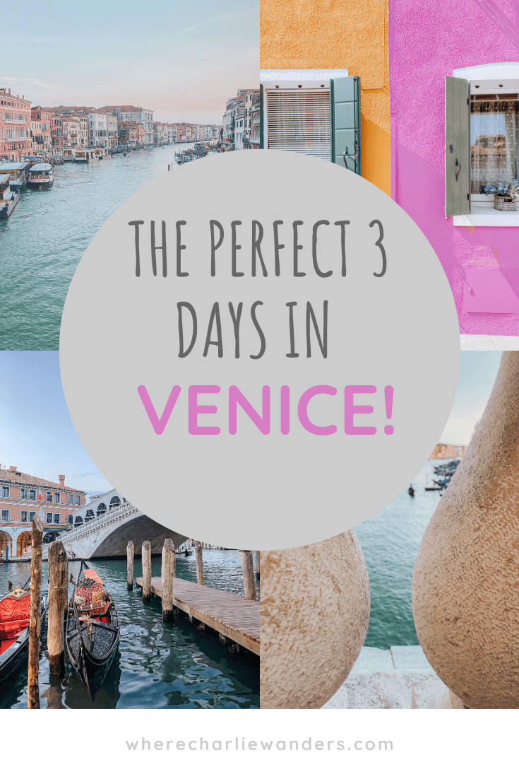 image of the perfect 3 days in Venice